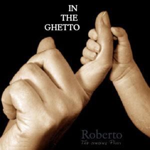 Roberto Musik - IN THE GHETTO